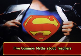 5 Common Myths About Teachers
