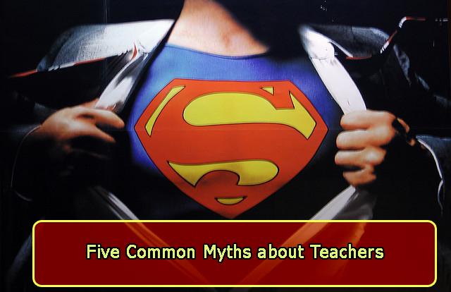 5 Common Myths About Teachers