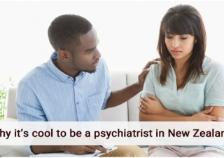 Why It's Cool To Be A Psychiatrist In New Zealand?