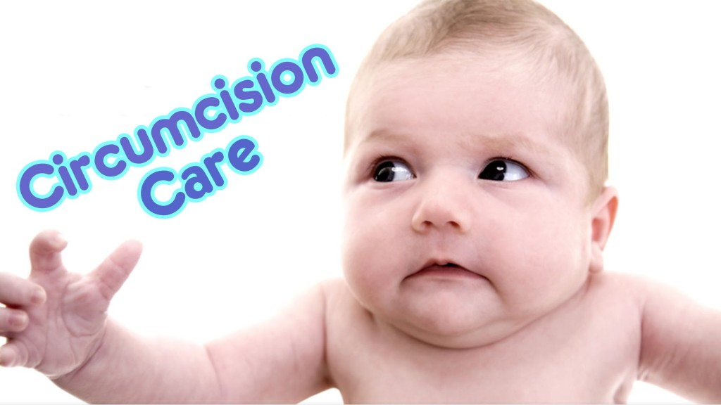 How To Care For Your Baby Boy After Circumcision?