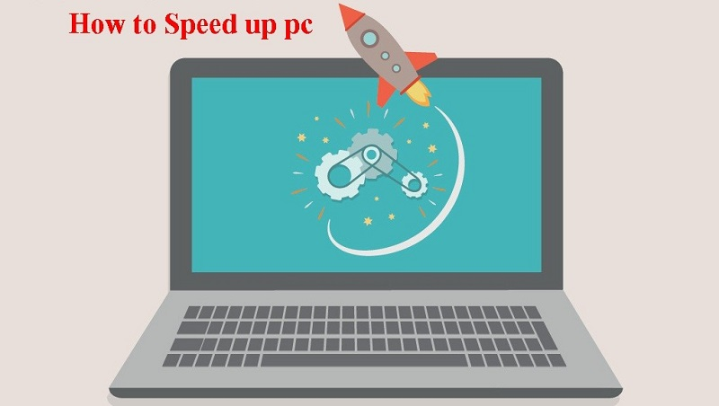 Guidance On How To Speed Up Pc and Laptop